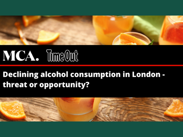 DECLINING ALCOHOL CONSUMPTION IN LONDON: THREAT OR OPPORTUNITY